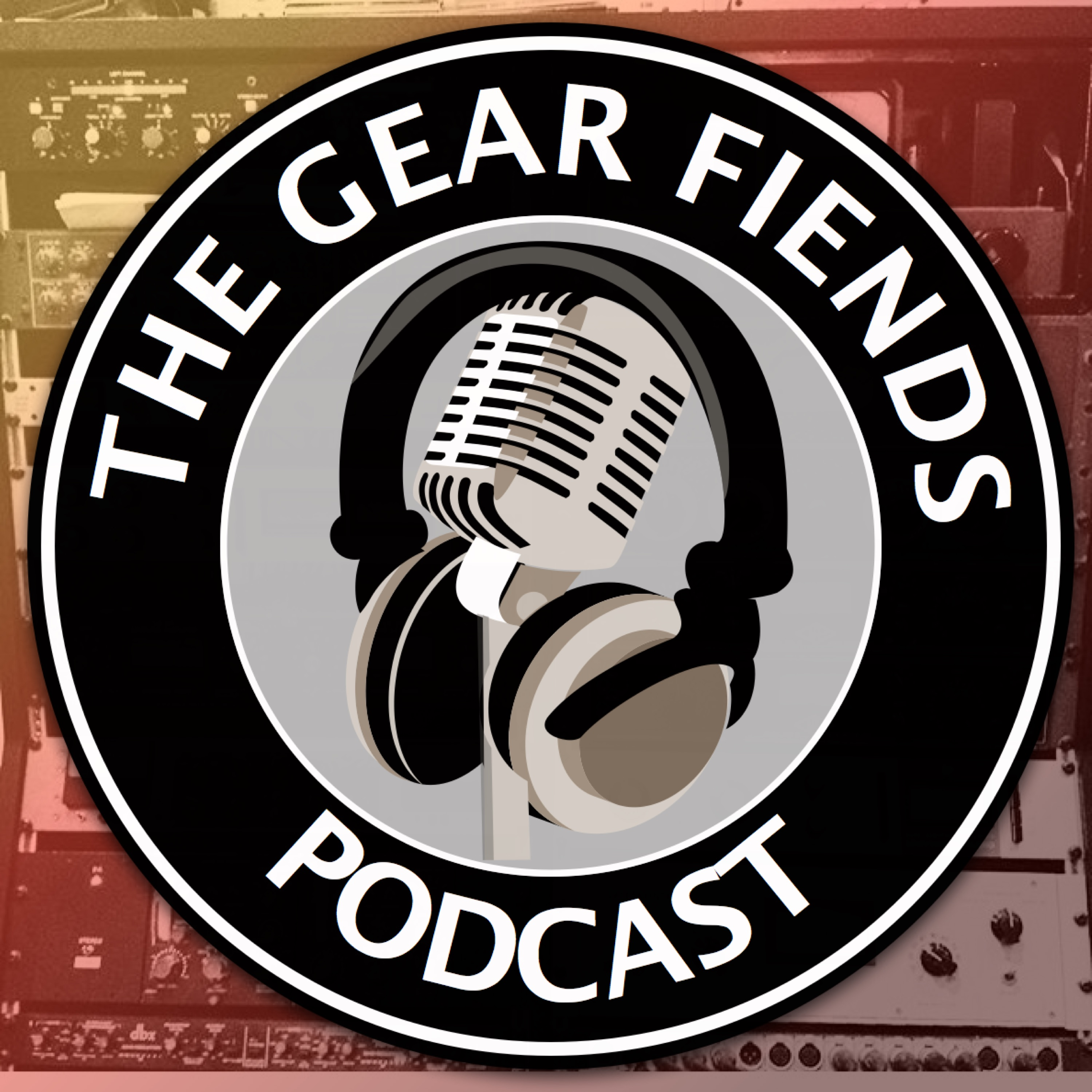 The Gear Fiends Podcast